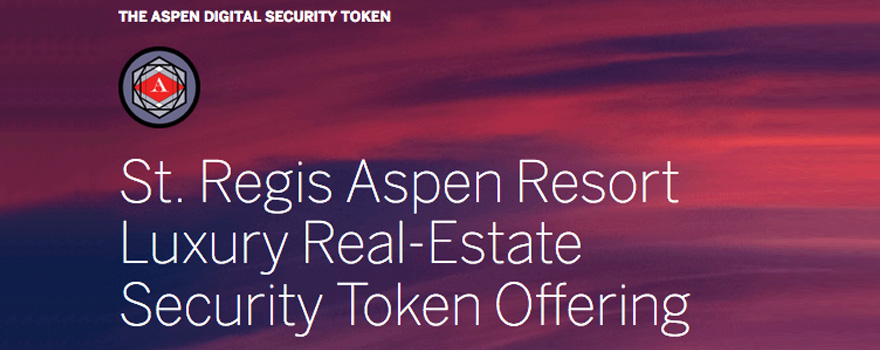 Indiegogo moves from ICOs to STOs with the listing of the St. Regis Aspen Resort