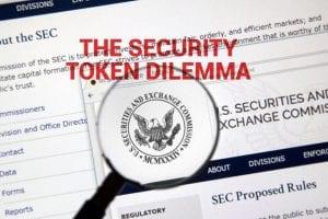 THE SECURITY TOKEN DILEMMA