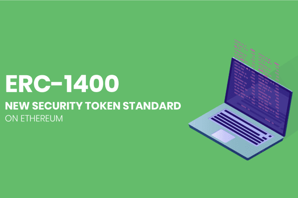 ERC-1400 Undergoes Numerous Updates in Attempt to Reach a 'Sensible Security Token Standard'